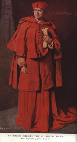Henry VIII, Herbert Beerbohm Tree as Cardinal Wolsey, 20th Century