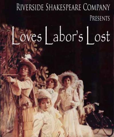 Loves Labor's Lost, Riverside Shakespeare (NY), 1981.