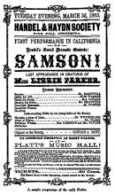 "Poster for the first California performance (1863) of Handel's setting of Milton's drama, ""Samson Agonistes"""