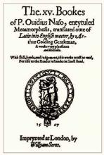 Ovid's Metamorphoses, translated by Arthur Golding, 1567